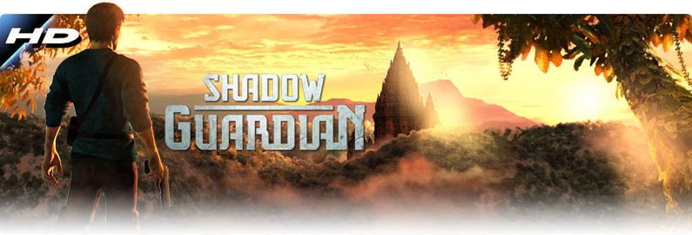 Shadow guardian HD